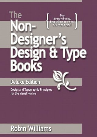 The Non-Designer's Design & Type Books, Deluxe Edition