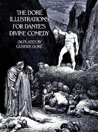 The Doré Illustrations for Dante's Divine Comedy by Gustave Doré