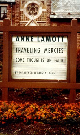 Traveling Mercies by Anne Lamott