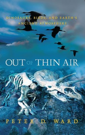 Out of Thin Air by Peter D. Ward