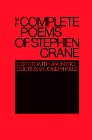 Complete Poems of Stephen Crane by Stephen Crane