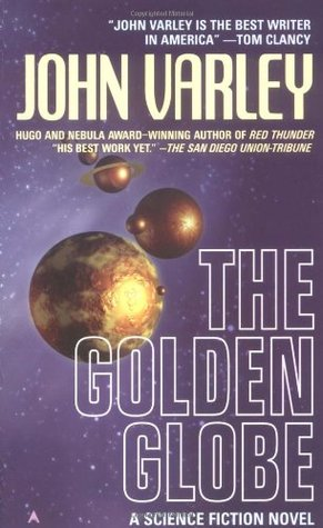 The Golden Globe by John Varley