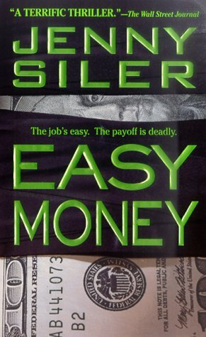Easy Money by Jenny Siler