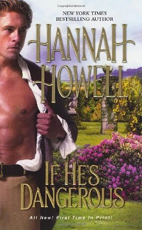 If He's Dangerous by Hannah Howell