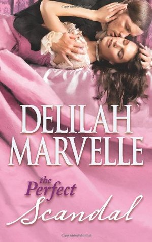 The Perfect Scandal by Delilah Marvelle