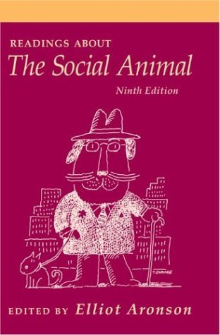 Readings about the Social Animal, Ninth Edition by Elliot Aronson