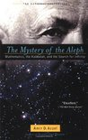 The Mystery of the Aleph: Mathematics, the Kabbalah, and the Search for Infinity