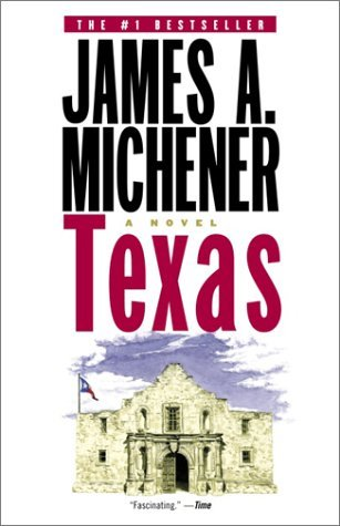 Texas by James A. Michener