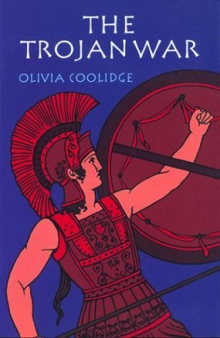 The Trojan War by Olivia E. Coolidge