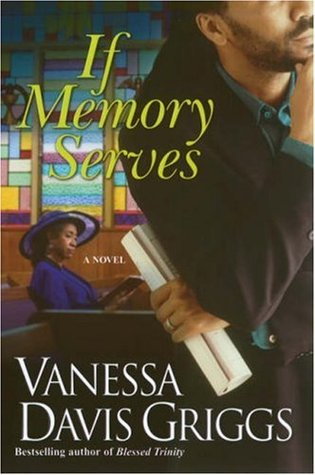 If Memory Serves by Vanessa Davis Griggs