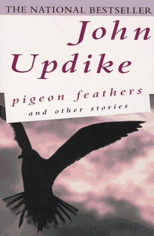 Pigeon Feathers and Other Stories by John Updike