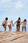 Forever in Blue: The Fourth Summer of the Sisterhood (Sisterhood, #4)