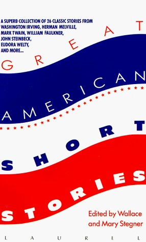 Great American Short Stories by Mary Stegner