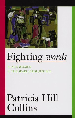 Fighting Words by Patricia Hill Collins