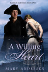 A Willing Heart by Mary Andersen