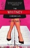 The Whitney Chronicles by Judy Baer