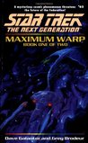 Maximum Warp: Book 1 (Star Trek: The Next Generation, #62)