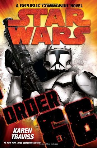 Order 66 by Karen Traviss