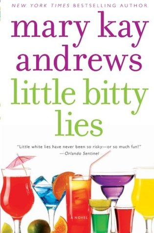 Little Bitty Lies by Mary Kay Andrews