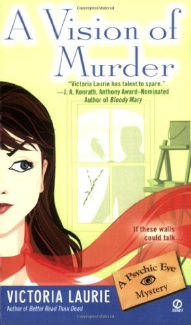 A Vision of Murder by Victoria Laurie