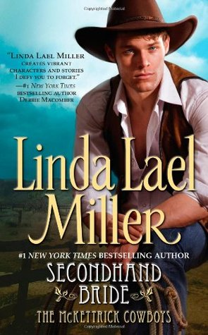 Secondhand Bride by Linda Lael Miller