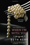When I'm with You (Because You Are Mine, #2)