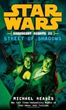 Street of Shadows (Star Wars: Coruscant Nights, #2)