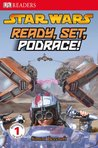 Star Wars: Ready, Set, Podrace! (DK Readers Level 1)