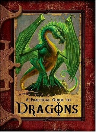 A Practical Guide to Dragons by Lisa Trumbauer