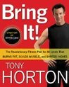 Bring It!: The Revolutionary Fitness Plan for All Levels That Burns Fat, Builds Muscle, and Shreds Inches [Hardcover]