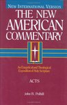 Acts: An Exegetical and Theological Exposition of Holy Scripture (New American Commentary)