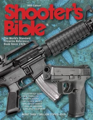 Shooter's Bible - 98th Edition by Keith Sutton