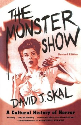The Monster Show by David J. Skal