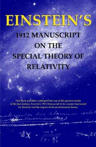 1912 Manuscript on the Special Theory of Relativity by Albert Einstein