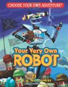 Your Very Own Robot (Choose Your Own Adventure: Young Readers, #4)