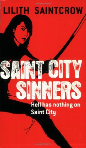 Saint City Sinners by Lilith Saintcrow