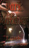 Dark Watcher (Watcher, #1)
