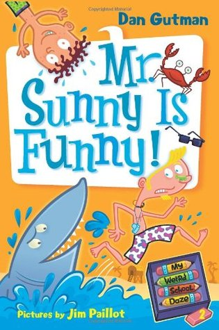 Mr. Sunny Is Funny! by Dan Gutman