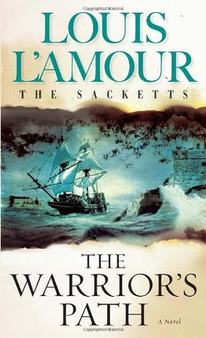 The Warrior's Path by Louis L'Amour