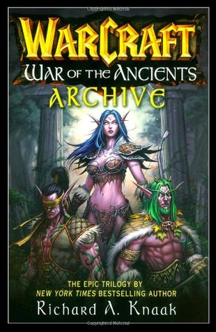 War of the Ancients Archive by Richard A. Knaak