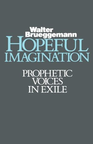 Hopeful Imagination by Walter Brueggemann