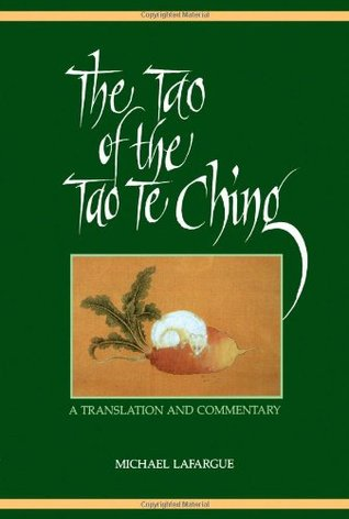 The Tao of the Tao Te Ching by Lao Tzu