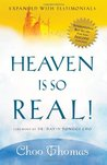 Heaven Is So Real: Expanded with Testimonials
