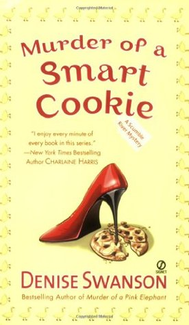 Murder of a Smart Cookie by Denise Swanson