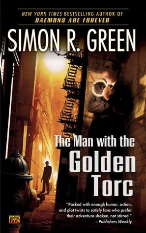 The Man With the Golden Torc by Simon R. Green