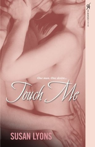 Touch Me by Susan Lyons