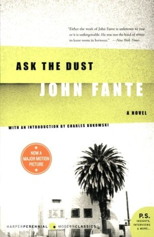 Ask the Dust by John Fante