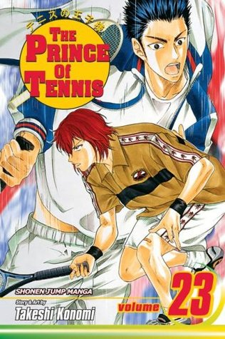 The Prince of Tennis, Volume 23 by Takeshi Konomi