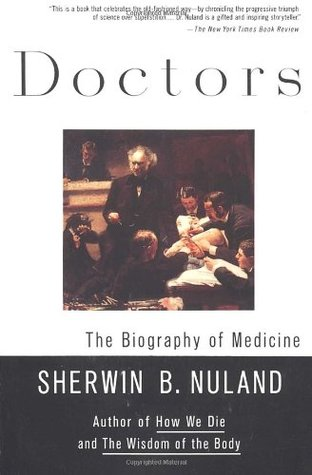 Doctors by Sherwin B. Nuland
