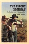 The Bloody Bozeman: The Perilous Trail to Montana's Gold